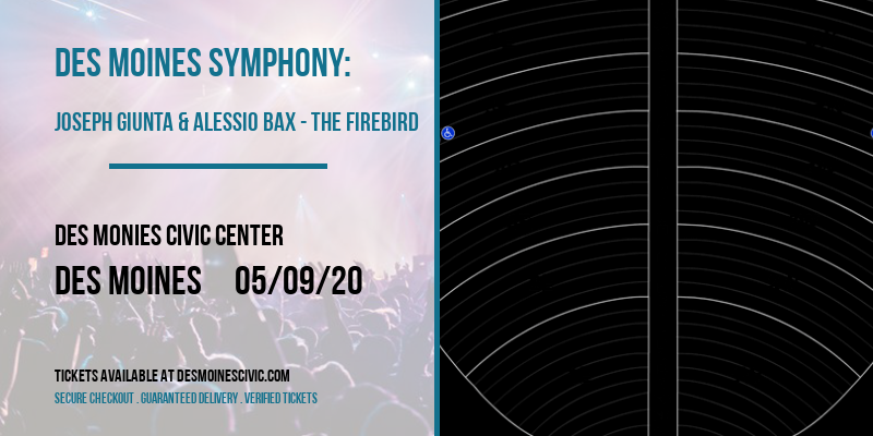 Des Moines Symphony: Joseph Giunta & Alessio Bax - The Firebird at Des Monies Civic Center