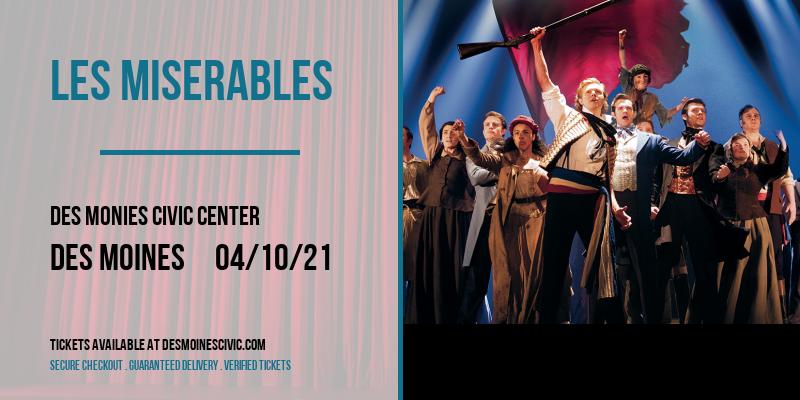 Les Miserables at Des Monies Civic Center