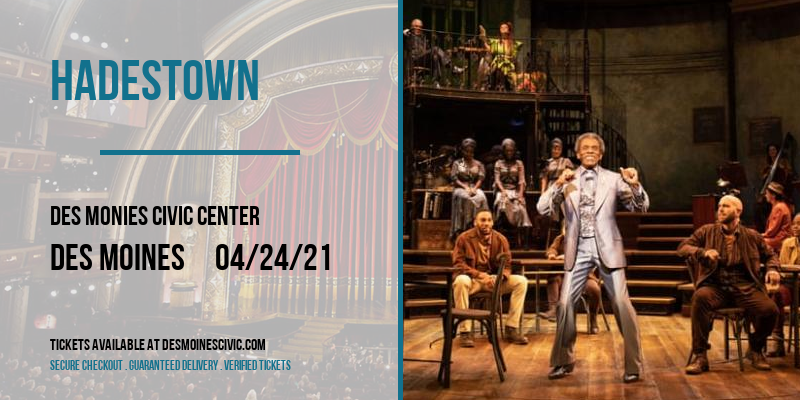 Hadestown [POSTPONED] at Des Monies Civic Center