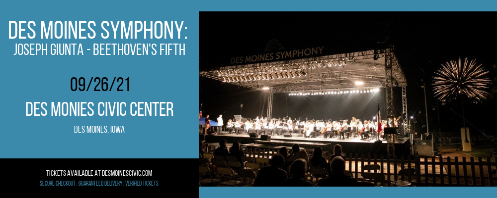 Des Moines Symphony: Joseph Giunta - Beethoven's Fifth at Des Monies Civic Center